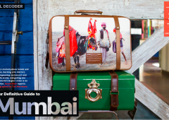 Travel + Leisure: Definitive Guide to Mumbai